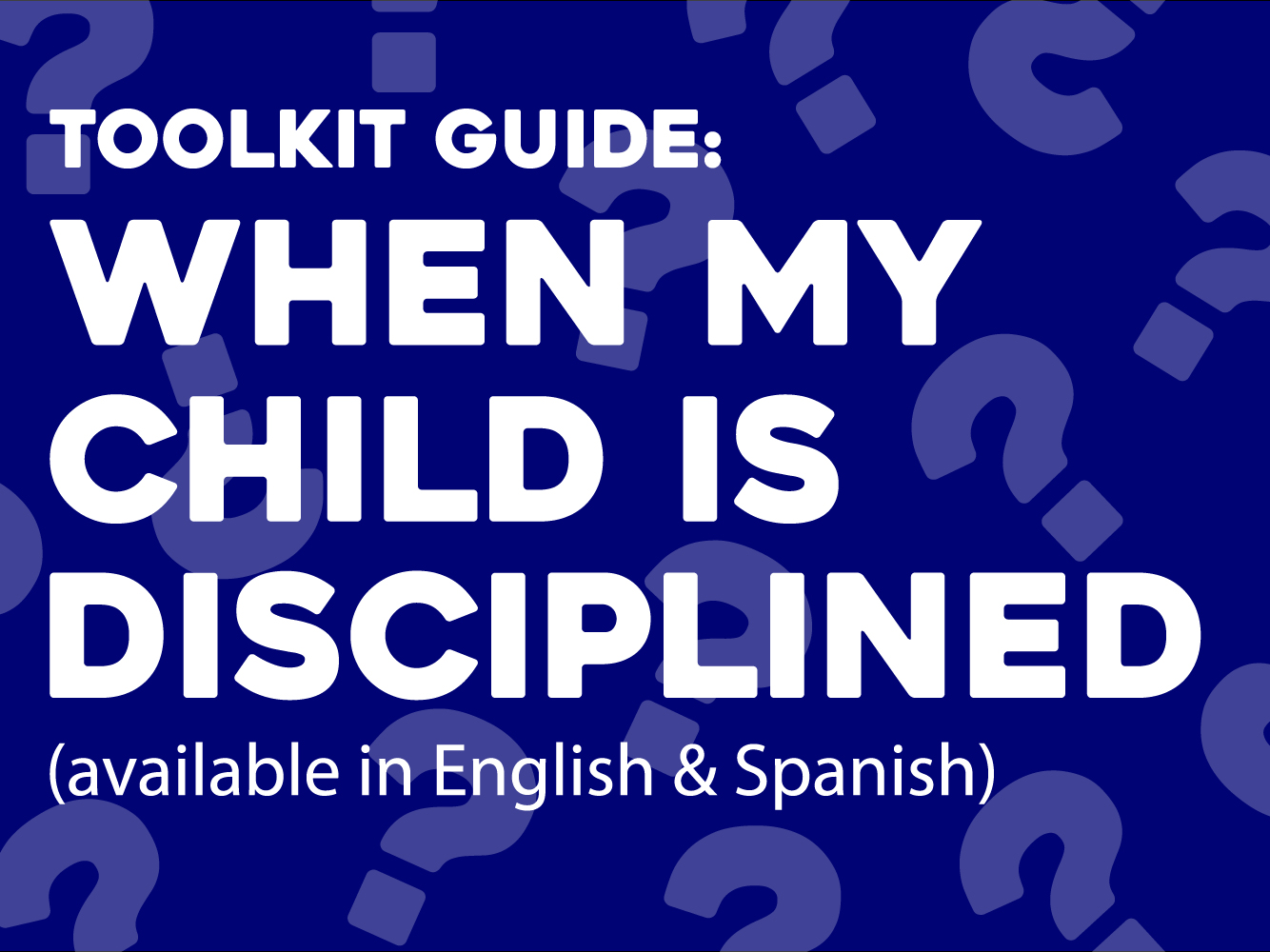 When My Child Is Disciplined