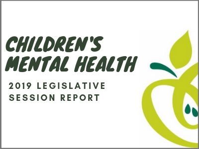 2019 Children's Mental Health Legislative Report